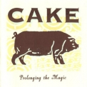 Cake - Prolonging The Magic '1998