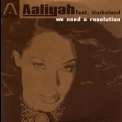 Aaliyah - We Need A Resolution (Promo CDS) '2001
