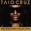 Taio Cruz - The Rokstarr Collection '2010