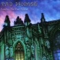 Tad Morose - Leaving The Past Behind '1993