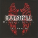 Holyhell - Darkness Visible - The Warning '2012