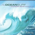 Dan Gibson - Ocean Surf: A Surround Sound Experience '1995