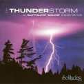 Dan Gibson - Thunderstorm: A Surround Sound Experiance '2004