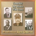 Manhattan Jazz Quintet - Someday My Prince Will Come '2007