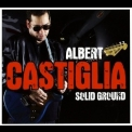 Albert Castiglia - Solid Ground '2014