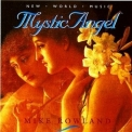 Mike Rowland - Mystic Angel '1995