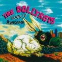 Dollyrots, The - Because I'm Awesome '2007
