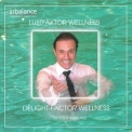 Peter Schilling - Lustfaktor Wellness / Delight - Faktor Wellness (2005 Reissue) '1995