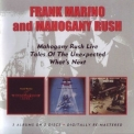 Frank Marino & Mahogany Rush - Live - Tales Of The Unexpected - What' S Next (CD1) '1978