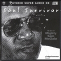 Mighty Sam McClain - Soul Survivor (2008 Remastered) '1999