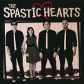 Spastic Hearts, The - The Spastic Hearts '2012