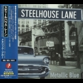 Steelhouse Lane - Metallic Blue (Japanese Edition) '1998