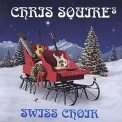 Chris Squire - Chris Squire's Swiss Choir (stone Ghost Entertainment Cv 009) '2007