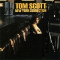 Tom Scott - New York Connection '1975