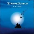 David Gilmour - On An Island '2006