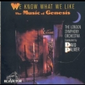 London Symphony Orchestra, The - We Know What We Like - The Music Of Genesis '1987