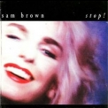 Sam Brown - Stop! '1988