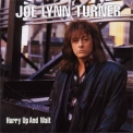 Joe Lynn Turner - Hurry Up & Wait '1998