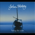John Illsley - Testing The Water '2014