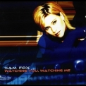 Samantha Fox - Watching You Watching Me (2002 Reissue) '2001