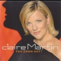 Claire Martin - Too Darn Hot! '2002