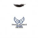 Nobuo Uematsu - Distant Worlds II (More Music from Final Fantasy) '2010