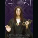 Ghost - Metamorphosis '2012