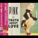 Pink - The Truth About Love (Japanese Edition) '2012