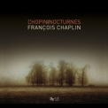 Frederic Chopin - Nocturnes (Francois Chaplin) '2010