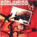 Edelweiss - A Sound-Attack Straight From The Alps '1988