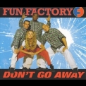 Fun Factory - Don't Go Away [CDM] '1996