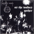 Forgotten Woods - As The Wolves Gather '1995