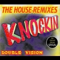 Double Vision - Knockin' (The Houseremixes) [CDM] '1995