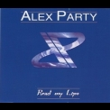 Alex Party - Read My Lips [EP] '1996