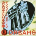 2 Brothers On The 4th Floor - Dreams '1994