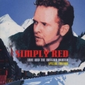 Simply Red - Love And The Russian Winter '1999