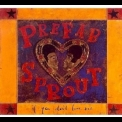 Prefab Sprout - If You Don't Love Me (Single) CDs1 '1992