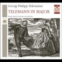 Georg Philipp Telemann - Telemann in Major (Pratum Integrum Orchestra) '2005