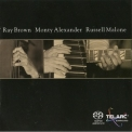 Ray Brown, Monty Alexander, Russell Malone - Ray Brown Monty Alexander Russell Malone '2002