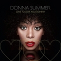 Donna Summer - Love To Love You Donna '2013