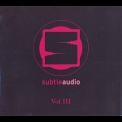 Various Artists - Subtle Audio Vol III '2014