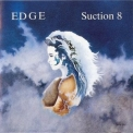 Edge, The - Suction 8 '1986