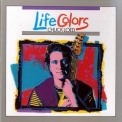 Chuck Loeb - Life Colors '1990