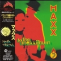 Maxx - To The Maxximum (Japanese Edition) '1994