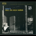 Sara K. - Hell Or High Water '2006
