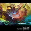 Bluetech - Rainforest Reverberation '2011