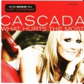 Cascada - What Hurts the Most [CDM] '2007
