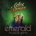 Celtic Woman - Emerald: Musical Gems '2014