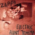 Frank Zappa And The Mothers Of Invention - Electric Aunt Jemima '1992