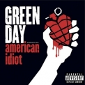 Green Day - American Idiot (2012 Reissue) '2002